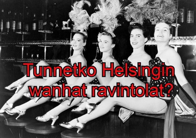 Tunnetko Helsingin vanhat ravintolat?