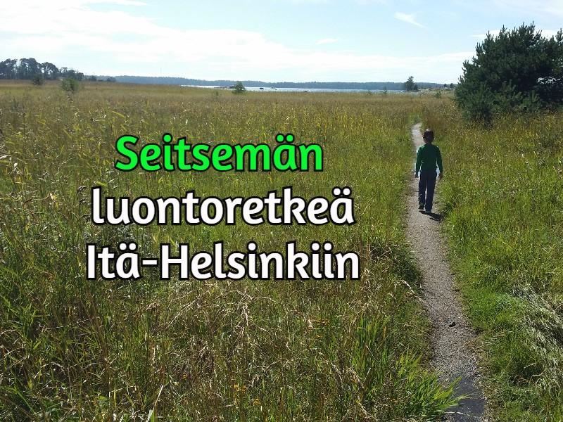 7 luontoretkeä Itä-Helsinkiin